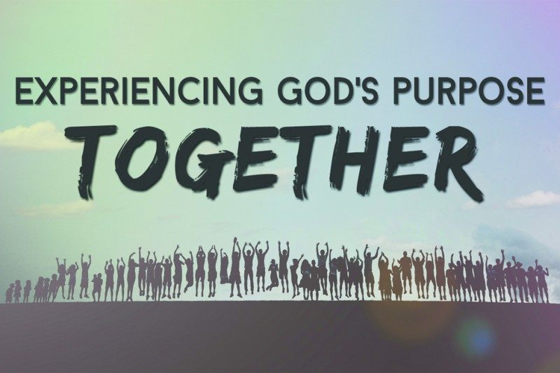 Experiencing God's Purpose Together